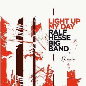 big1007 :: Ralf Hesse Big Band :: Light Up My Day